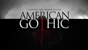 Смотреть сериал «Американская готика»