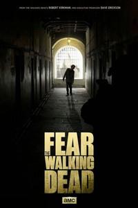 Постер сериала «Бойтесь ходячих мертвецов»