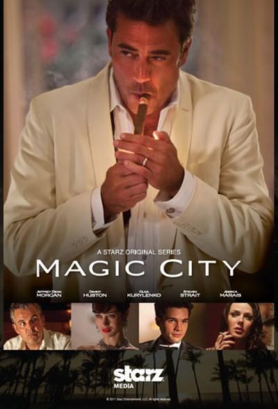 Волшебный город / Magic City