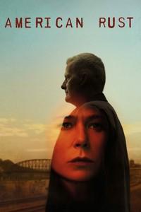Постер сериала «Американская ржавчина»