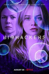 Постер сериала «Биохакеры»