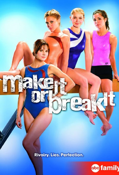 Гимнастки / Make It or Break It
