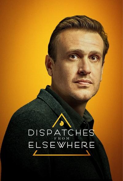 Постер сериала Послания из другого мира / Dispatches from Elsewhere