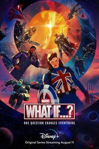 Постер мульт-сериала «Что, если...?»