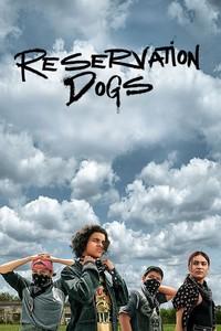 Постер сериала «Псы резервации»