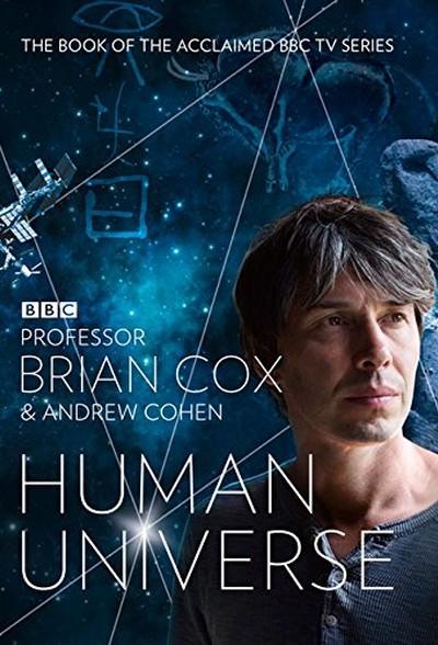 Человеческая Вселенная / Human Universe
