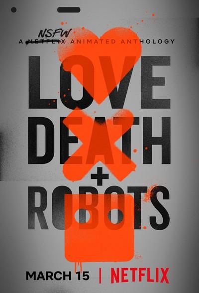 Любовь, смерть и роботы / Love, Death & Robots